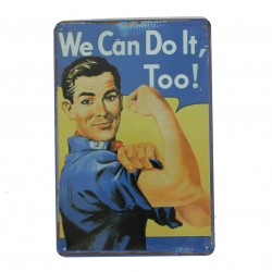 """Plaque vintage """"We can do it too"""""""