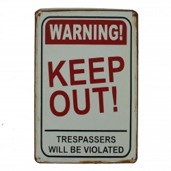 """Plaque vintage """"Warning Keep out !"""""""