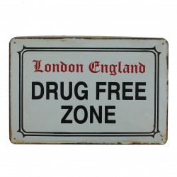 "Plaque vintage ""London England Drug Free Zone"""