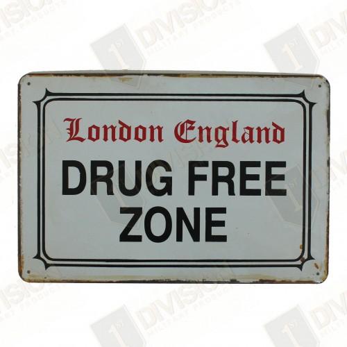 "Plaque vintage ""London England Drug Free Zone"""