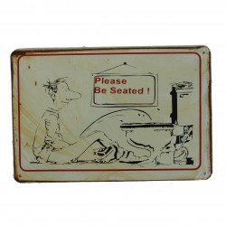 "Plaque vintage ""Please be seated"""