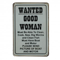 """Plaque vintage """"Wanted good woman"""""""