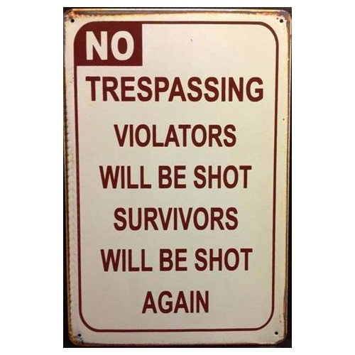 "Plaque vintage ""Warning No Trespassing..."""