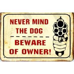 """Plaque vintage """"Never mind the dog..."""""""